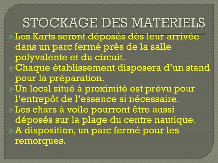 STOCKAGE DES MATERIELS