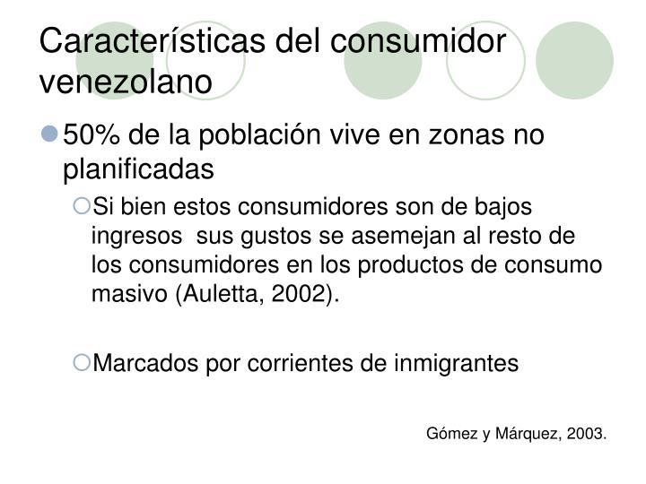 Características del consumidor venezolano