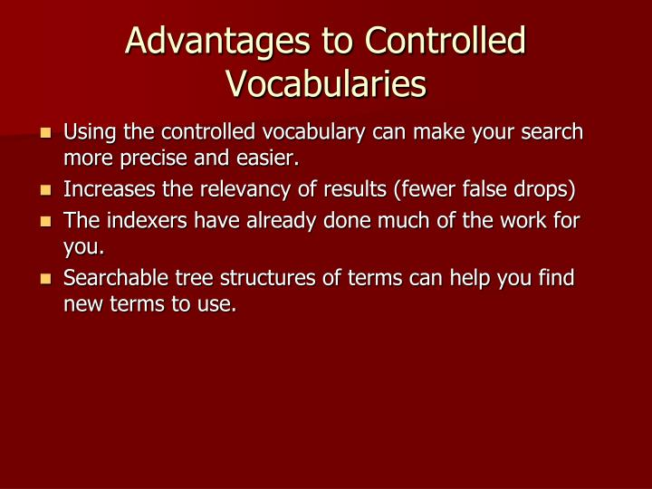 Advantages to Controlled Vocabularies