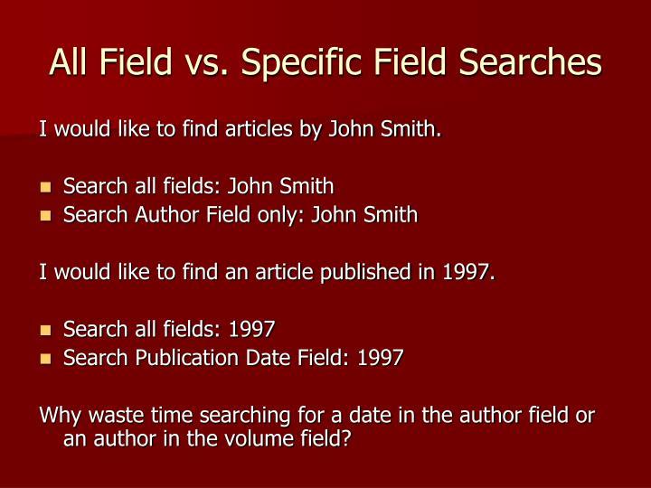 All Field vs. Specific Field Searches
