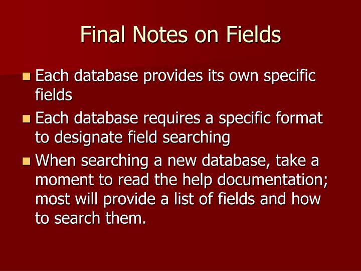 Final Notes on Fields