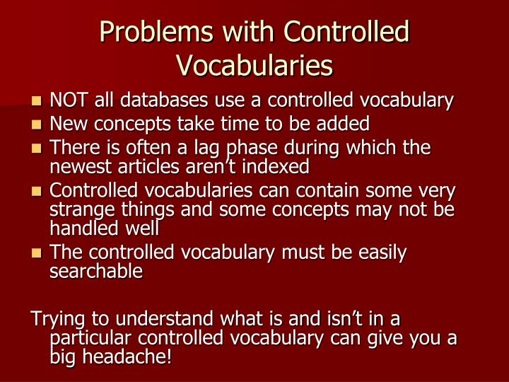 Problems with Controlled Vocabularies