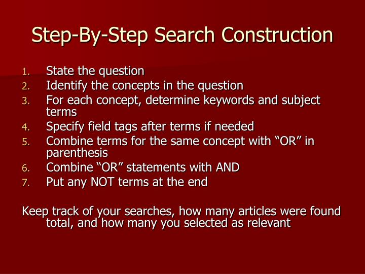Step-By-Step Search Construction