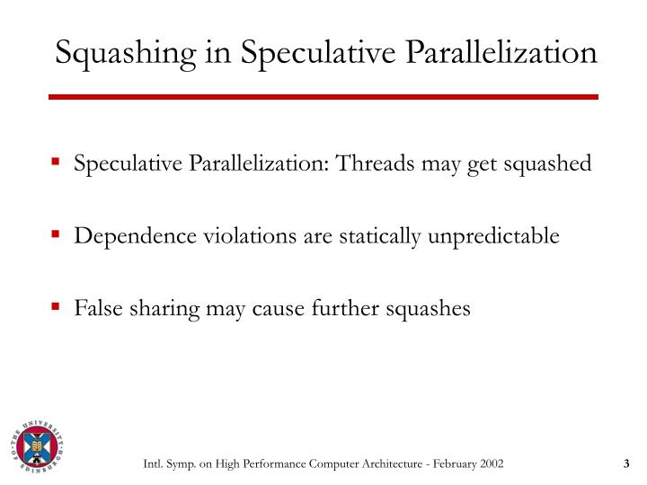 Squashing in speculative parallelization