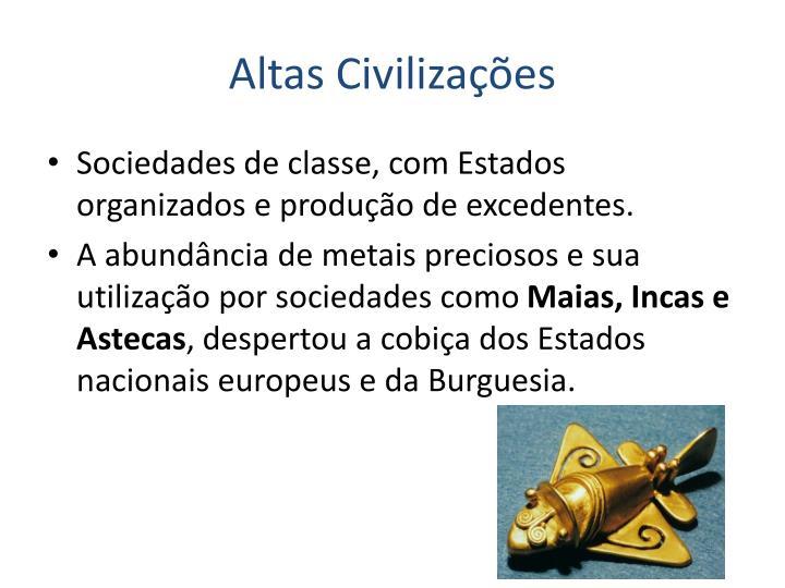 Altas Civilizações