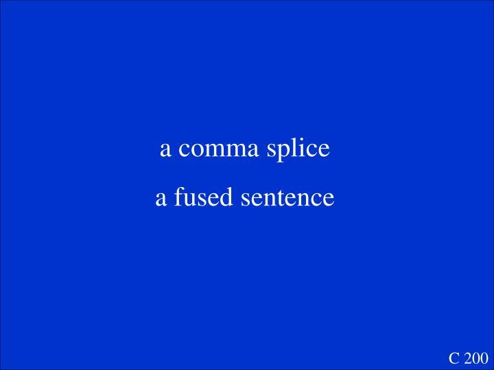 a comma splice