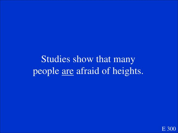 Studies show that many people