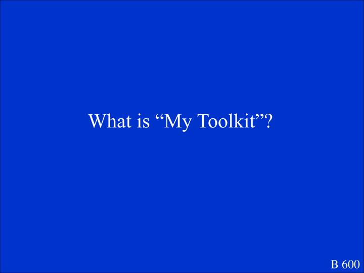 """What is """"My Toolkit""""?"""