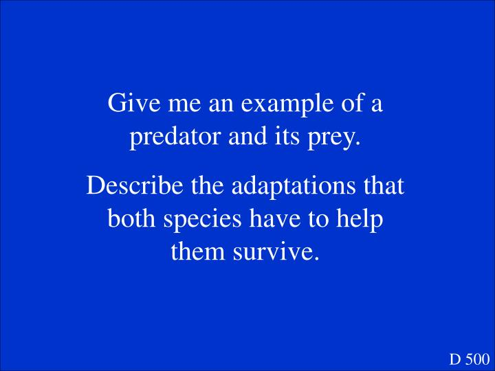 Give me an example of a predator and its prey.