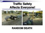 traffic safety affects everyone