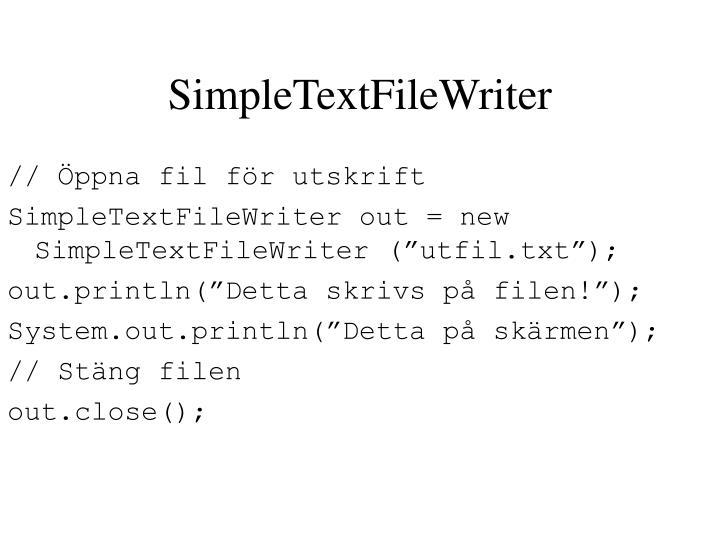SimpleTextFileWriter