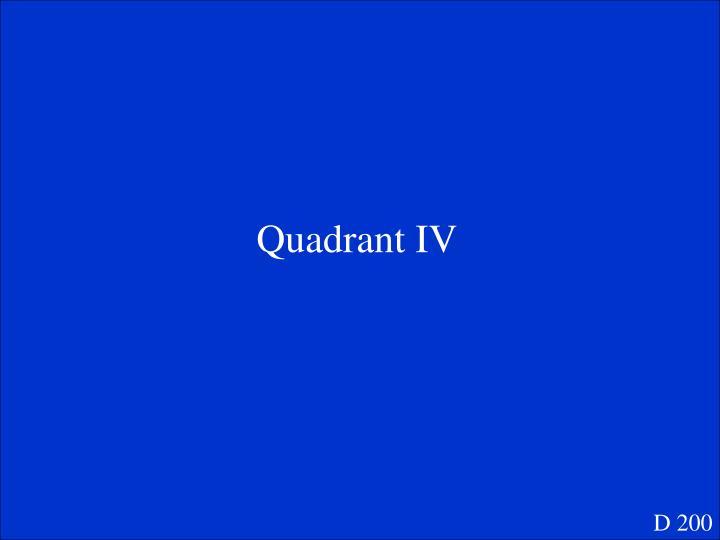 Quadrant IV