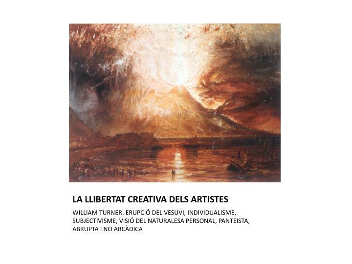 LA LLIBERTAT CREATIVA DELS ARTISTES