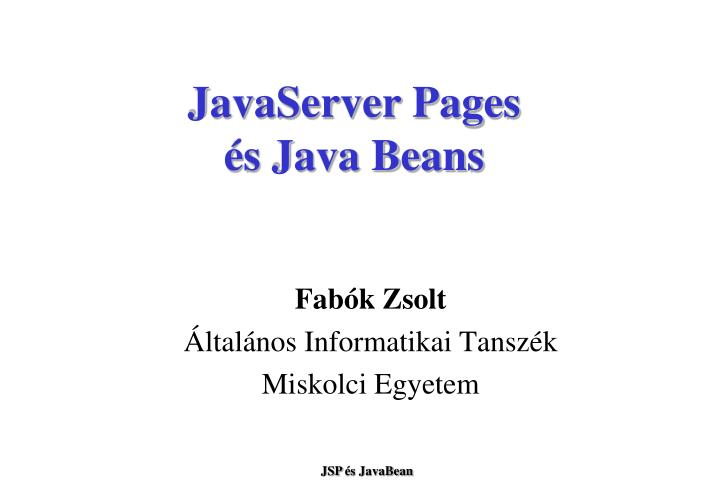 Javaserver pages s java beans