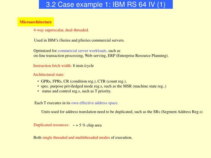 3.2 Case example 1: IBM RS 64 IV (1)