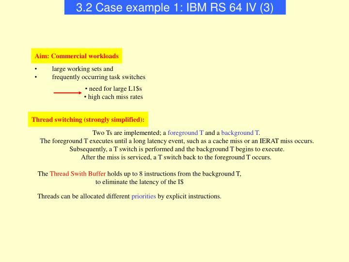 3.2 Case example 1: IBM RS 64 IV (3)