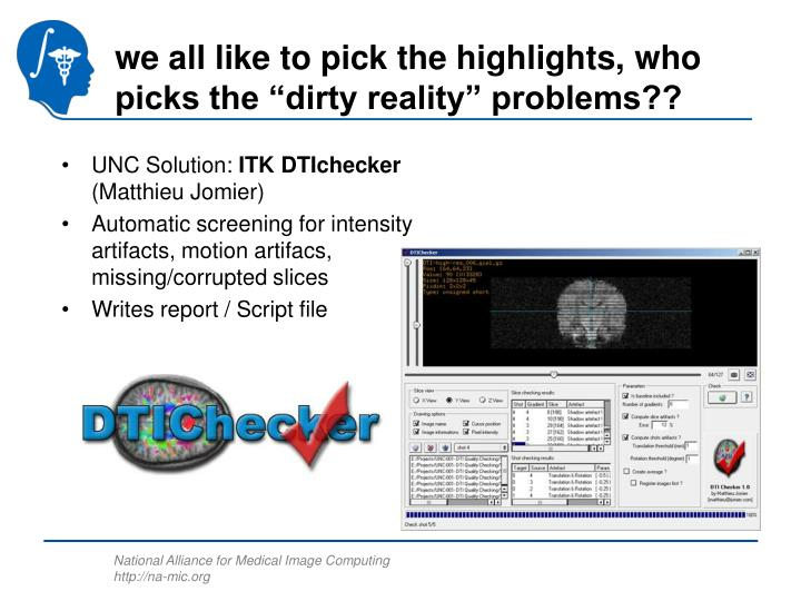 "we all like to pick the highlights, who picks the ""dirty reality"" problems??"