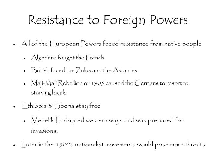 Resistance to Foreign Powers