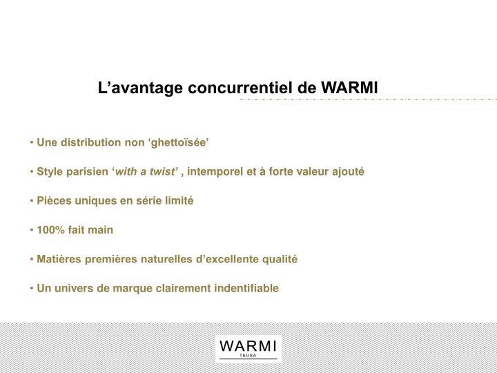 L'avantage concurrentiel de WARMI