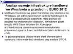analiza rozwoje infrastruktury handlowej we wroc awiu w przededniu euro 2012