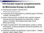 informacyjne wsparcie przygotowywania do mistrzostwa europy na ukrainie