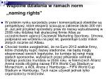 wsp lne dzia ania w ramach norm naming rights1