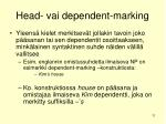 head vai dependent marking
