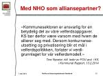 med nho som alliansepartner