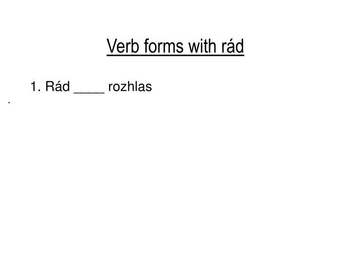 Verb forms with r d1