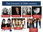 the greatest of 20th century1