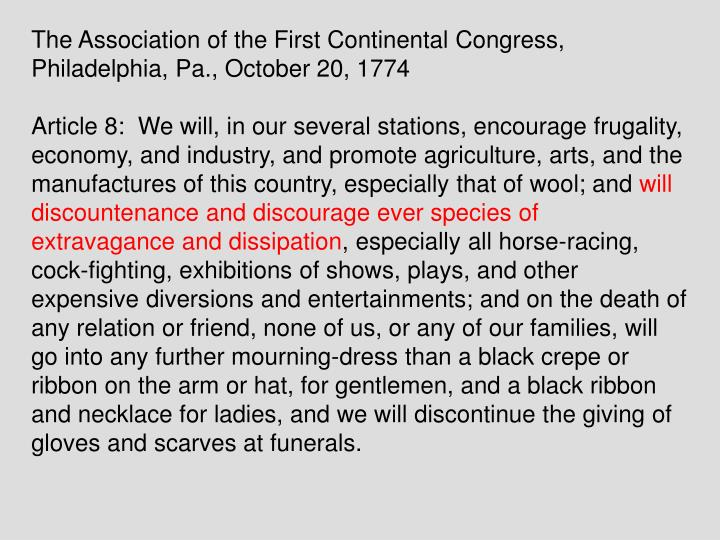 The Association of the First Continental Congress, Philadelphia, Pa., October 20, 1774