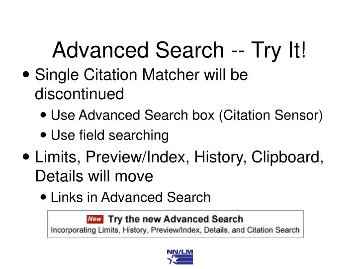 Advanced Search -- Try It!