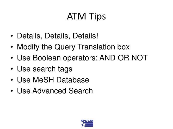 ATM Tips