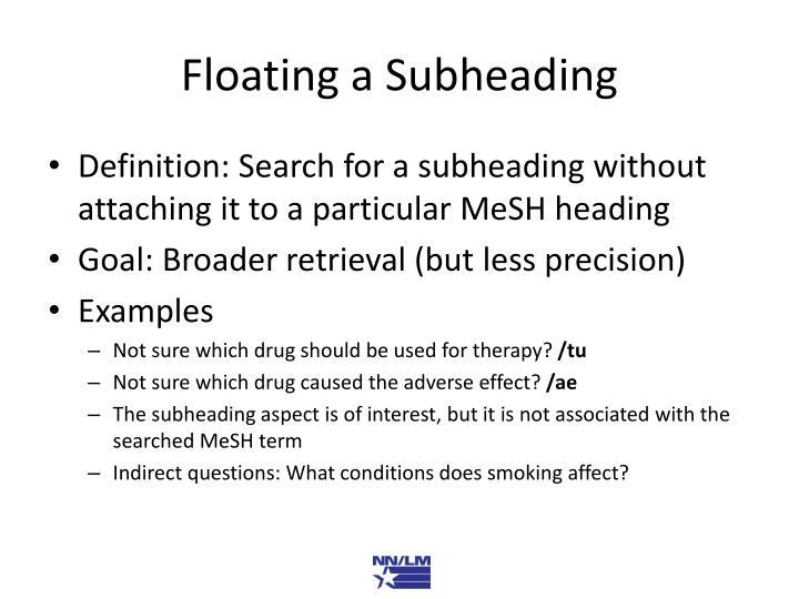 Floating a Subheading