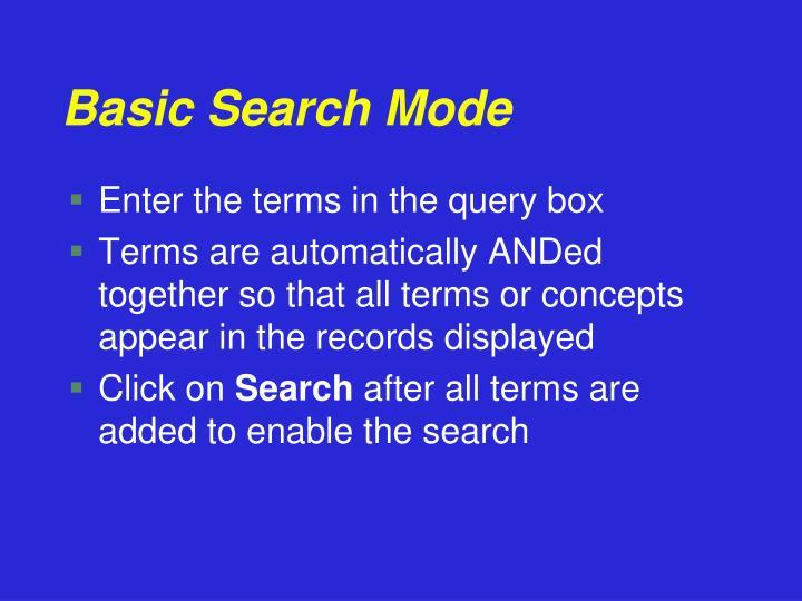 Basic Search Mode