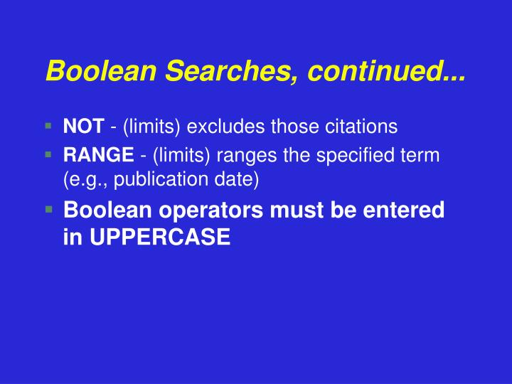 Boolean Searches, continued...