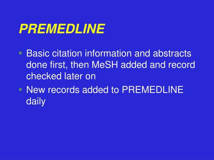 PREMEDLINE
