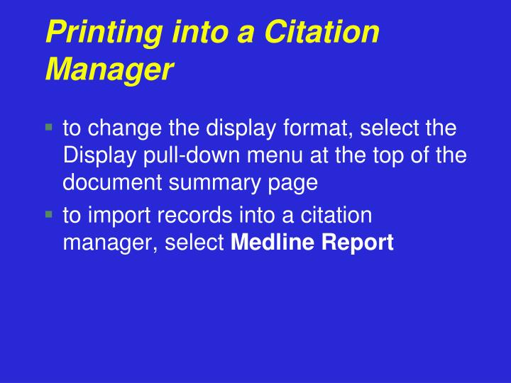 Printing into a Citation Manager
