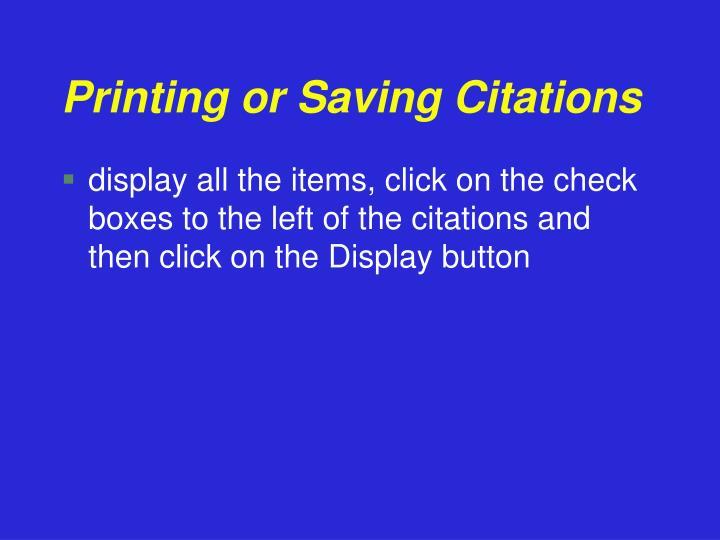 Printing or Saving Citations
