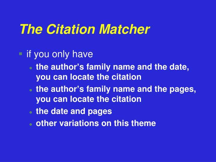 The Citation Matcher