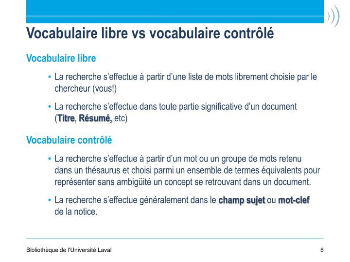 Vocabulaire libre vs vocabulaire contrôlé