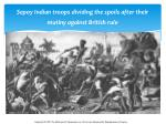 sepoy indian troops dividing the spoils after their mutiny against british rule