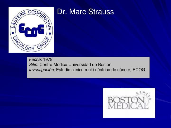 Dr. Marc Strauss
