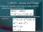 1 math house and chase