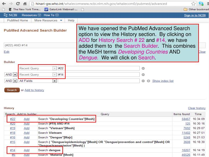 We have opened the PubMed Advanced Search option to view the History section.  By clicking on