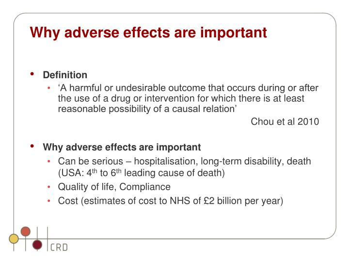 Why adverse effects are important