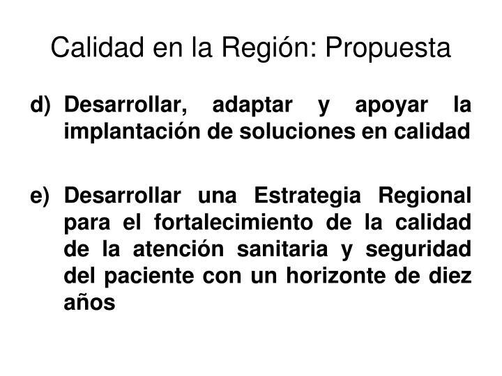 Calidad en la Región: Propuesta