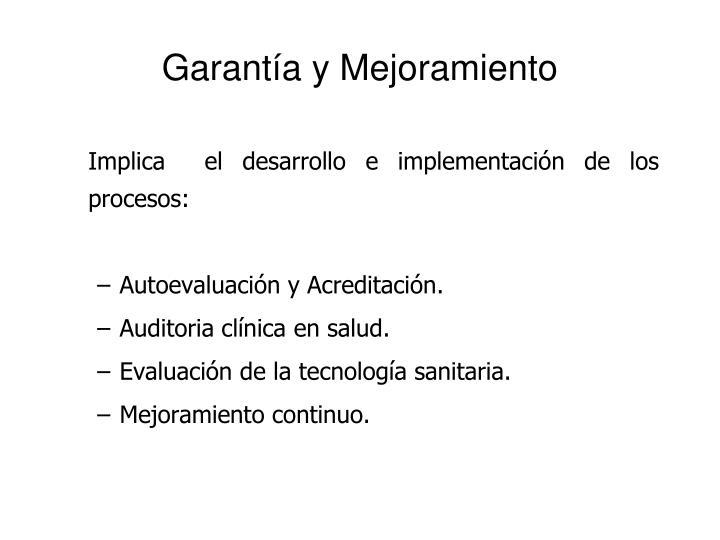 Garantía y Mejoramiento