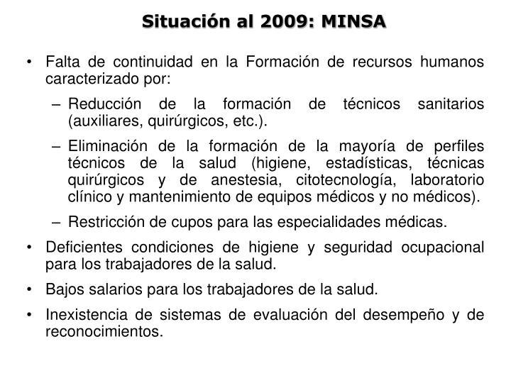 Situación al 2009: MINSA