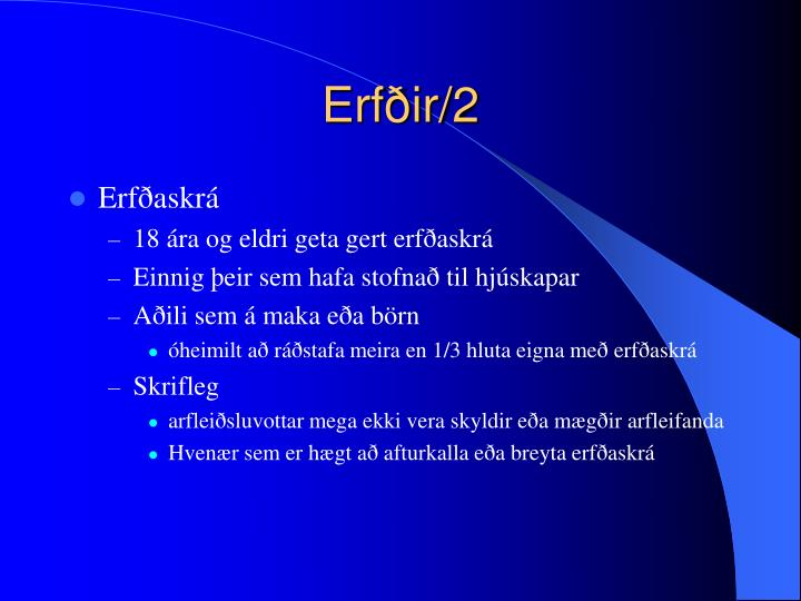 Erfðir/2
